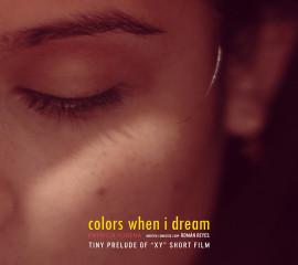 Colors when I dream